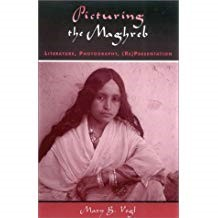 Book cover for Picturing the Maghreb